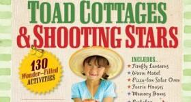 Toad Cottages & Shooting Stars – The Ultimate Grandma Handbook