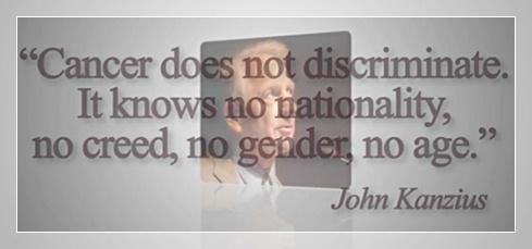 john kanzius cancer quote