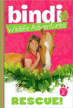 Bindi Irwin book series - Rescue!
