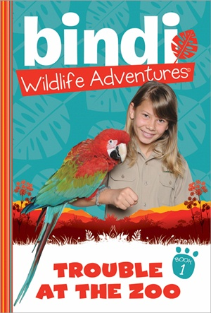 Bindi Sue Irwin book series - Book 1 Trouble at the Zoo