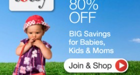 Shop Totsy for up to 80% off name brand products for moms and kids!