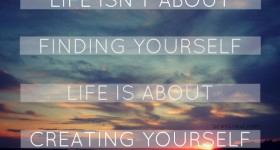 creating yourself quote