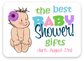 The Best baby Shower Gifts - coming in August!