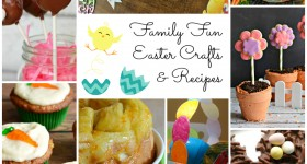 25 Family Fun Easter Recipes & Crafts