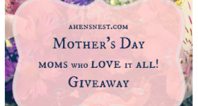 Mother's Day // Moms who love it ALL #Giveaway!